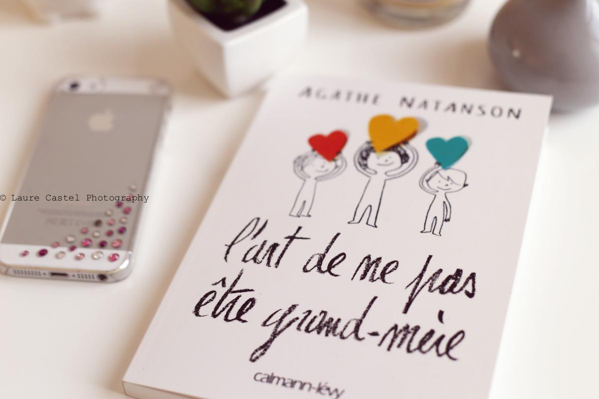 Lecture L'art de ne pas être grand-mère Agathe Natanson avis