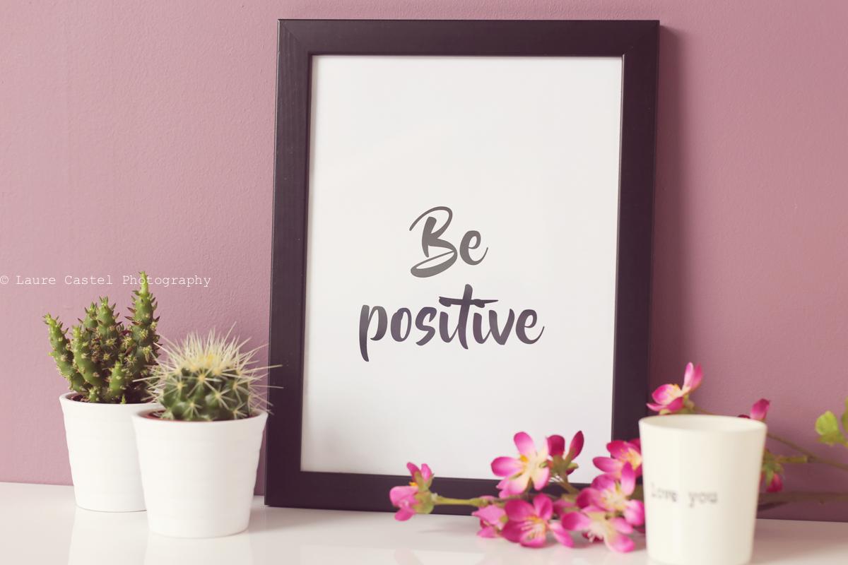 Affiche Be positive A4 à imprimer