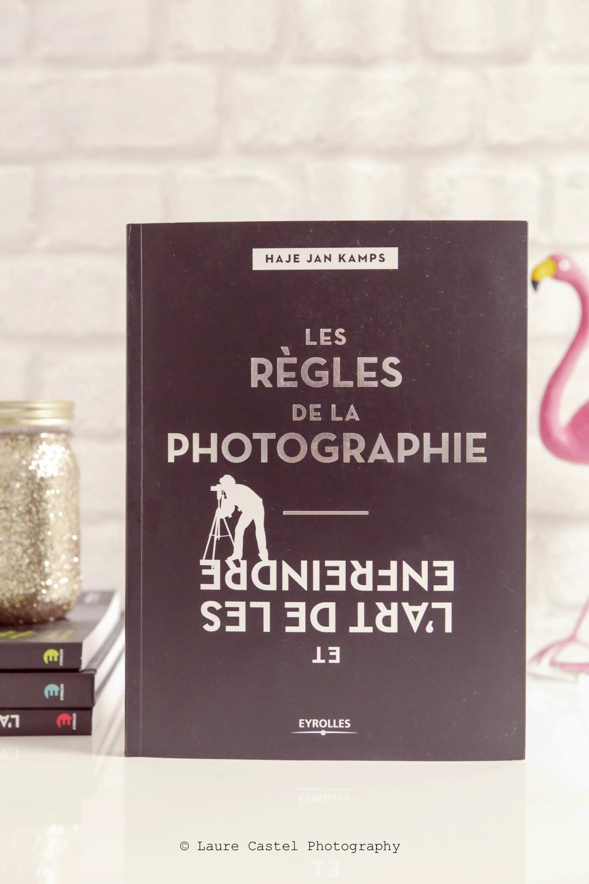 Livre photo Les règles de la Photographie Eyrolles | Les Petits Riens