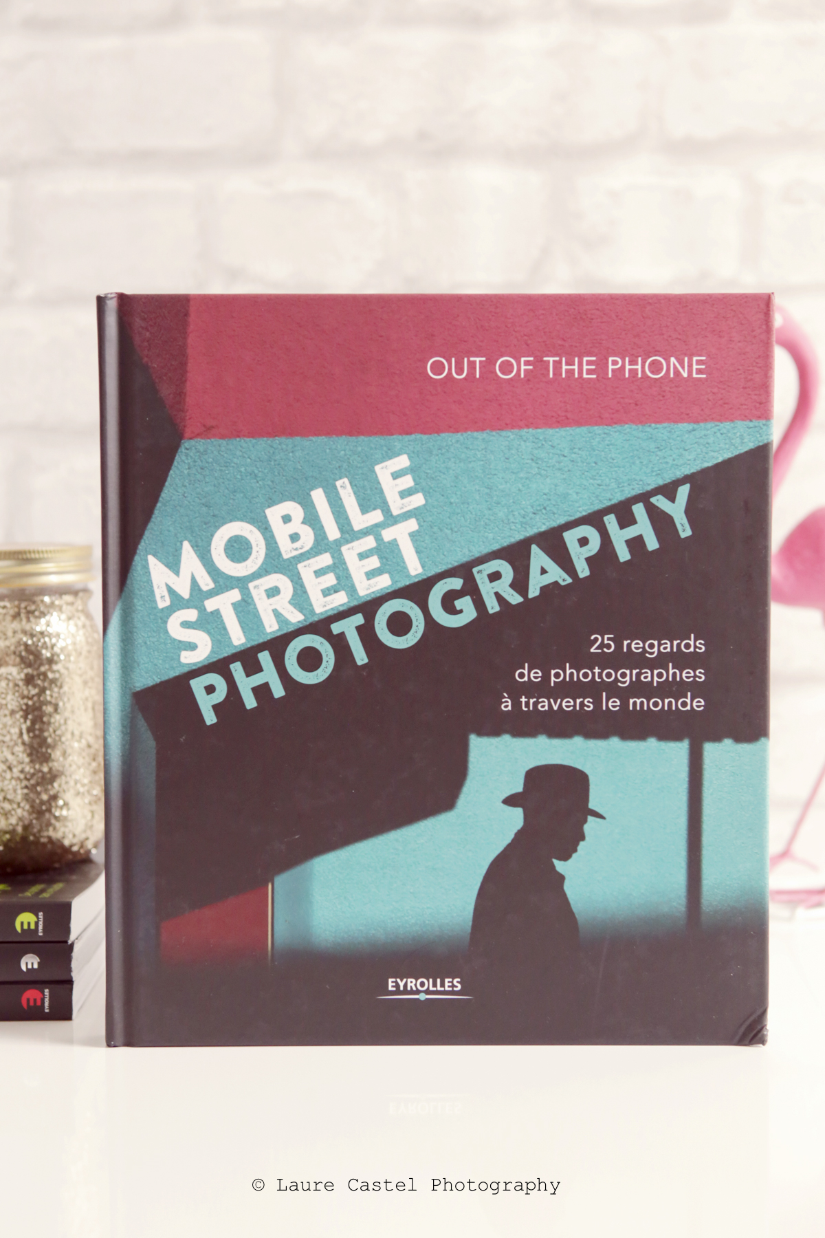 Livre photo Mobile Street Photography Eyrolles | Les Petits Riens