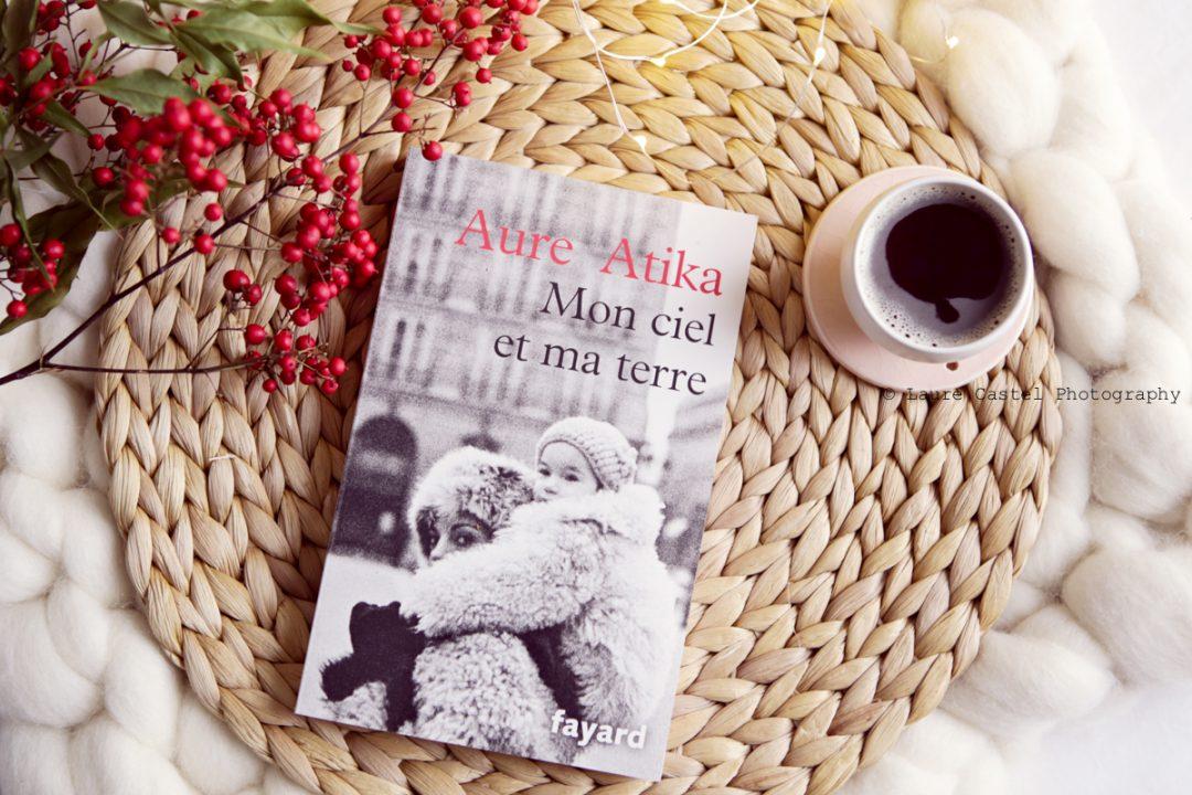Lecture Aure Atika Mon ciel et ma terre avis | Les Petits Riens