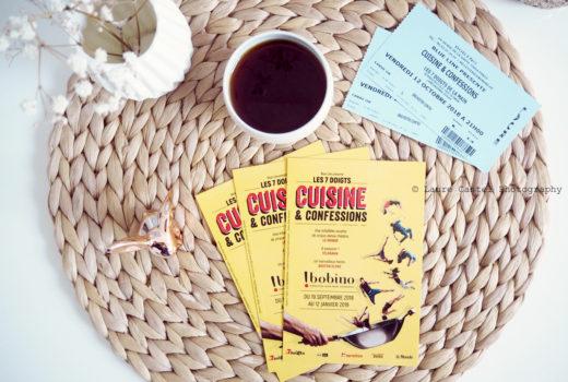 Cuisine & Confessions les 7 doigts de la main Bobino Paris | Les Petits Riens