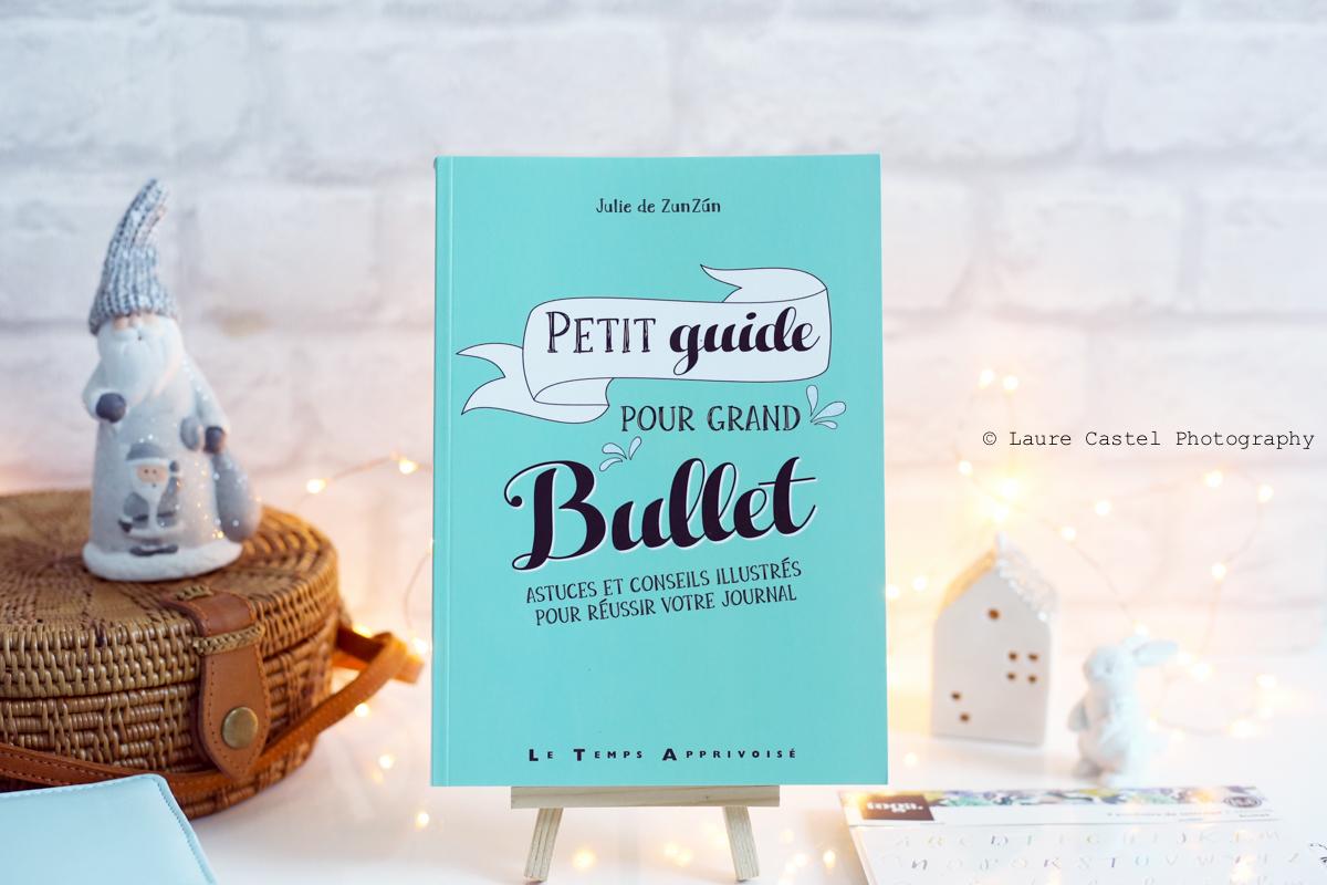 Petit Guide pour grand Bullet | Les Petits Riens
